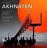 Glass: Akhnaten (Oper in 3 Akten)