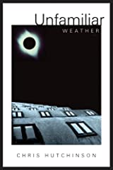 Unfamiliar Weather Paperback