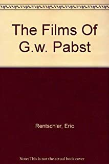 The Films Of G.W. Pabst: An Extraterritorial Cinema