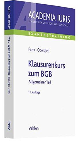 Klausurenkurs zum BGB Allgemeiner Teil