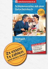 Eine Schlemmerreise mit dem Gutscheinbuch Stuttgart