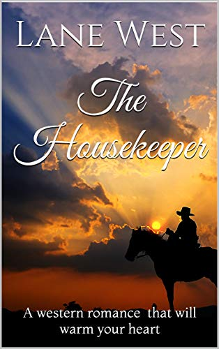 The Housekeeper: A western romance that will warm your heart (English Edition)