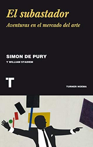 El subastador: Aventuras en el mercado del arte (Noema