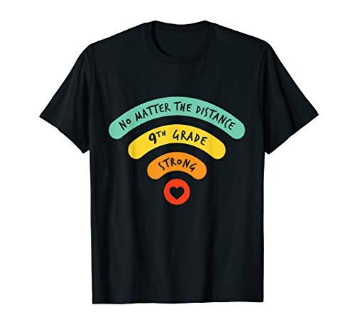 9th Grade Strong / No Matter the Distance / School 2020 T-Shirt