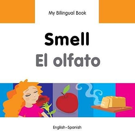 Smell / El olfato