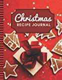 Christmas Recipe Journal: 8.5x11 Extra Large Blank Recipe Book / Log 160 Meals In Your Own DIY Cookbook / Holiday Cookies Gift Box Decor on Red / ... / Cooking Diary To Write In With Lined Sheets