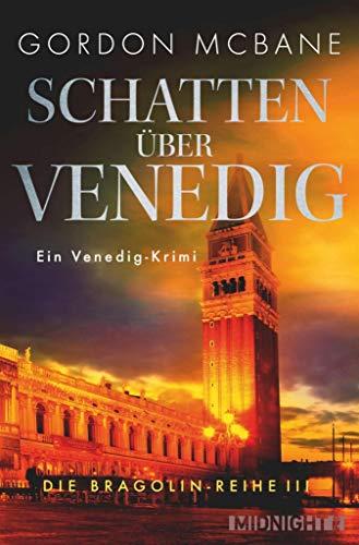 Schatten über Venedig: Ein Venedig-Krimi (Die Bragolin-Reihe 3)