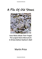 A Pile Of Old Stones