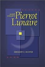 Albert Giraud's Pierrot Lunaire (New Odyssey Series)