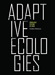 Adaptive Ecologies: Correlated Systems of Living