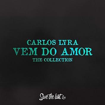 Vem do Amor (The Collection)