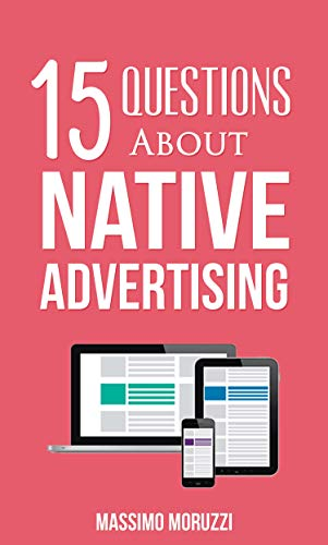 15 Questions About Native Advertising (English Edition)