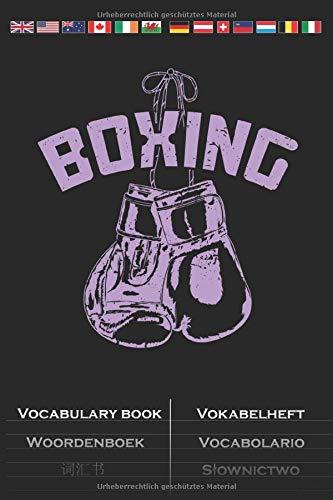 Boxhandschuhe an den Nagel hängen Vokabelheft: Vokabelbuch mit 2 Spalten für Fans und Freunde des Ausdauersports und Faustkampf