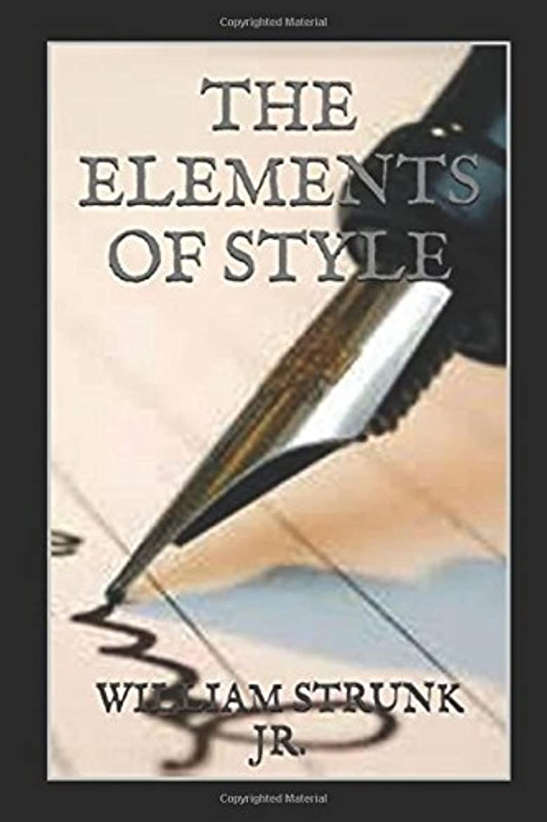 満州パニック販売員The Elements of Style (ILLUSTRATED)