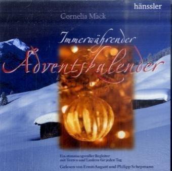 Immerwährender Adventskalender - Hörbuch: Ein stimmungsvoller Begleiter mit Texten und Liedern für jeden Tag