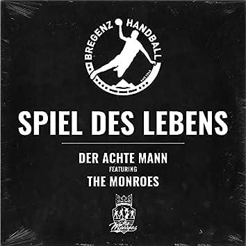 Spiel Des Lebens [Bregenz Handball] (feat. The Monroes)