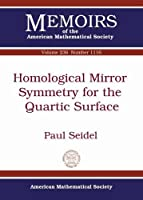 Homological Mirror Symmetry for the Quartic Surface (Memoirs of the American Mathematical Society)