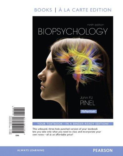 Biopsychology, Books a la Carte Edition (9th Edition)