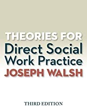Theories for Direct Social Work Practice (with CourseMate, 1 term (6 months) Printed Access Card) (MindTap Course List)