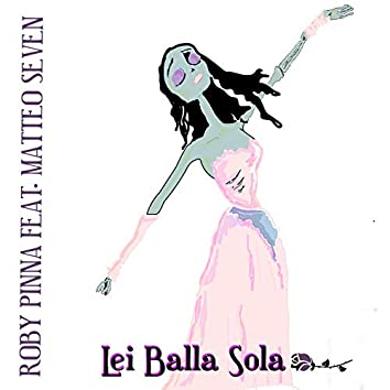 Lei balla sola (Radio Version)