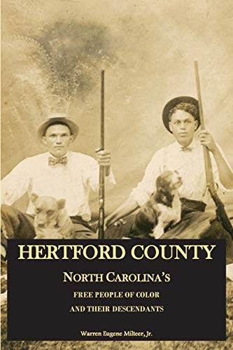Hertford County, North Carolina's Free People of Color and Their Descendants