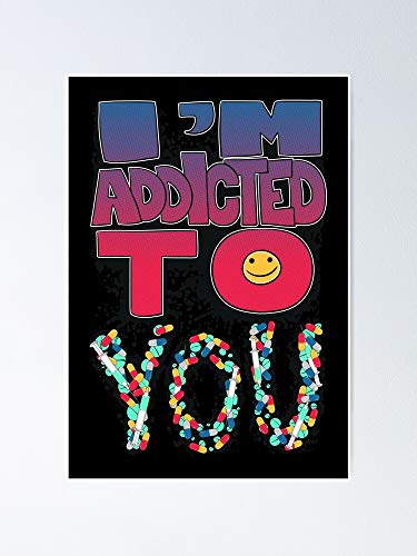 AZSTEEL I'm Addicted to You - Pills Letters Printing Poster Best Gift for Mothers Day