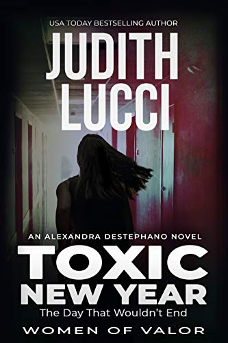 Año nuevo tóxico (Alexandra Destephano nº 4) de Judith Lucci