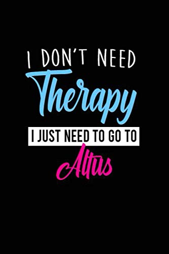 i don't need therapy i just need to go to Altus: Personalized...
