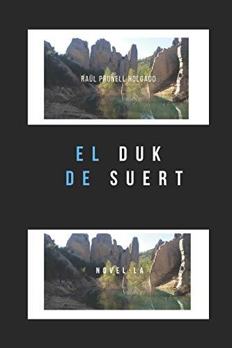 EL DUK DE SUERT