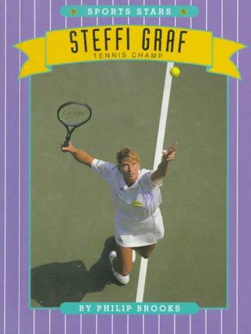Steffi Graf Tennis Champ (Sports Stars)