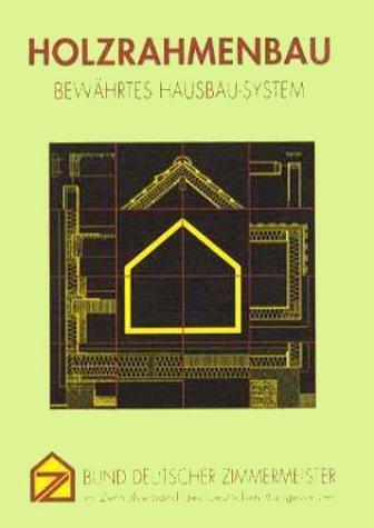 Holzrahmenbau: Bewährtes Hausbau System