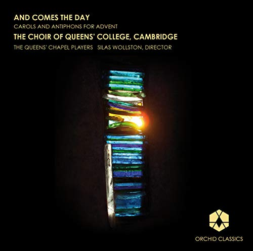 And Comes The Day (Carols And An...