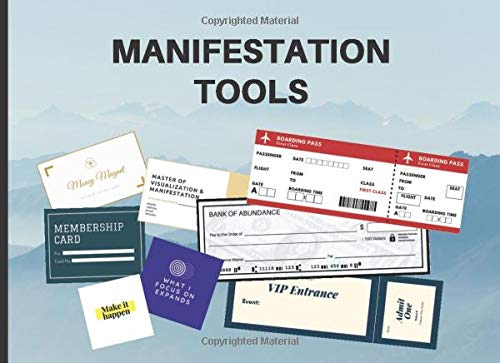 Manifestation Tools: Abundance Checks, Business Cards, Boarding Passes and More to Manifest Your Dreams and Desires | Law Of Attraction Kit