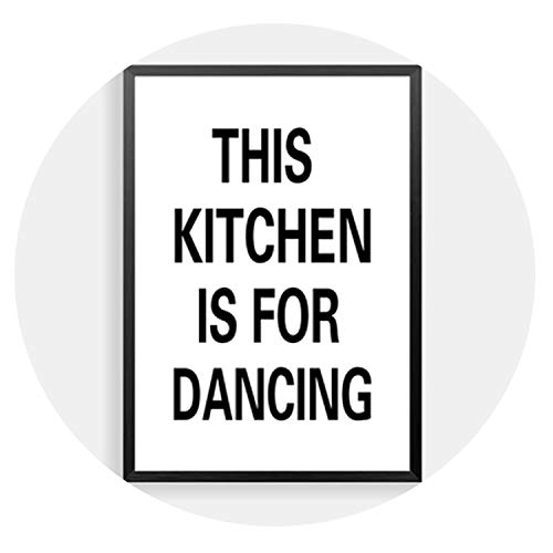 lovehouse21 This Kitchen is for Dancing Quote Wall Decor Canvas Prints Coffee Wall Art Pictures Kitchen Shop Wall Art Posters Fg0096,21X30Cm No Frame,3