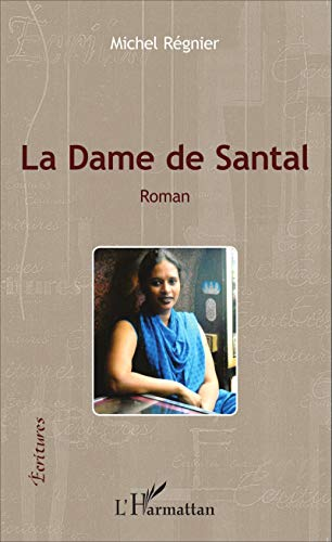La dame de Santal: Roman