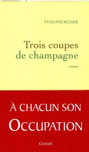 Trois coupes de champagne (Littérature Française)