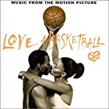 Love & Basketball: Music From The Motion Picture