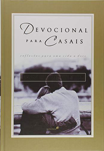 Devocional para casais: Reflexões para uma vida a dois
