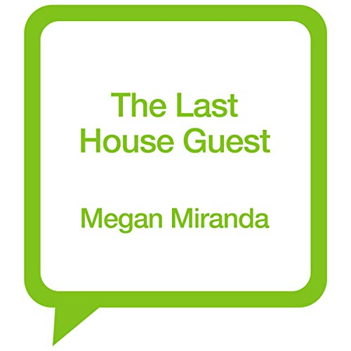 The Last House Guest                   By:                                                                                                                                 Megan Miranda                               Narrated by:                                                                                                                                 Rebekkah Ross                      Length: 10 hrs     Not rated yet     Overall 0.0