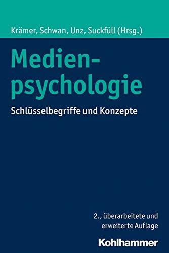 Medienpsychologie: Schlüsselbegriffe und Konzepte