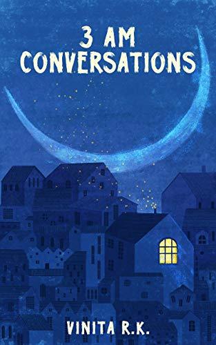 3 AM Conversations