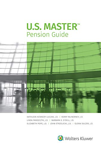 Compare Textbook Prices for U.S. Master Pension Guide, 2021 Edition  ISBN 9781543832464 by Wolters Kluwer Editorial Staff