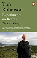 Experiments on Reality: The Last Essays