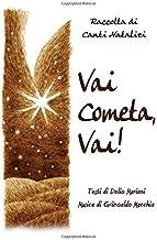 VAI COMETA VAI!: Raccolta di Canti Natalizi (Italian Edition)