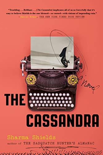The Cassandra: A Novel