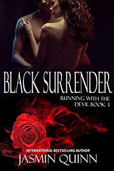 Black Surrender: Running with the Devil Book 3 by [Jasmin Quinn]