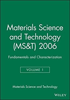 MS&T 2006 Fundamentals and Characterization: Volume 1 (Materials Science & Technology) by TMS TMS (2010-04-23)