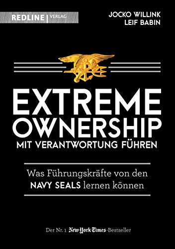 Willink Jocko, Babin Leif, Extreme Ownership. Mit Verantwortung führen