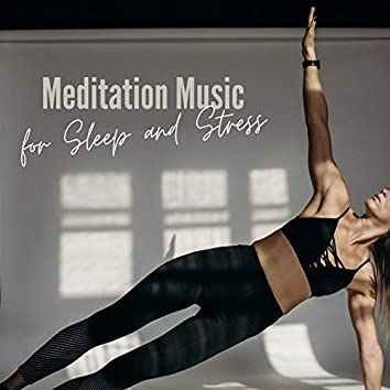 Meditation Music for Sleep and Stress: New Age Music for Relaxation Retreats, Karma Relaxation