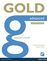 Gold Advanced Teacher's Book